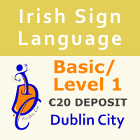 ISL Basic/Level 1 Course (Dublin City)  (€20 Deposit Non-Refundable).