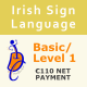 Irish Sign Language (ISL) Basic/Level 1 Course (7 weeks)  Net Payment