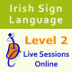 Live Sessions Online for Level 2
