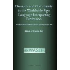 Diversity & Community In the Worldwide Sign Language Interpretin