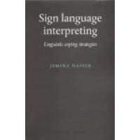 Sign Language Interpreting: Linguistic Coping Strategies