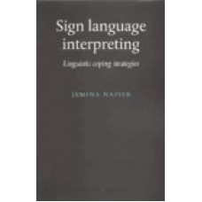 Sign Language Interpreting: Linguistic Coping Strategies