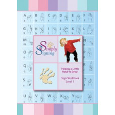 Helping a Little Hand to Grow - Sign Workbook Level 1 (No CD)