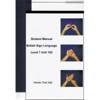 Student Manual BSL Level One Unit 102