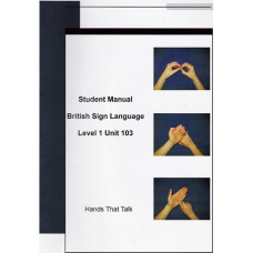 Student Manual BSL Level One Unit 103