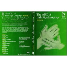 The ABC of Irish Sign Language - Series 2