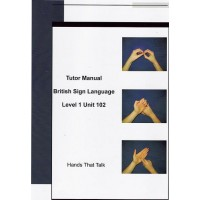 Tutor Manual BSL Level 1 Unit 102