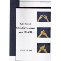 Tutor Manual BSL Level 1 Unit 103