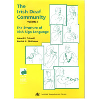 The Irish Deaf Community - Volume 2